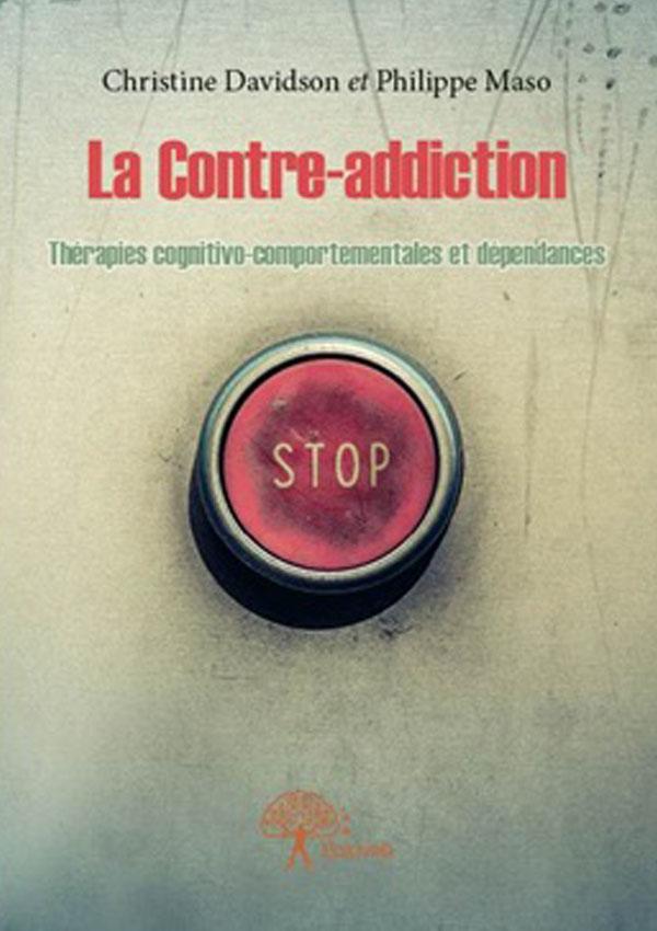 MD Consultations — Offre de soin — Modèle de soin — Livre — La contre-addiction — Christine Davidson et Philippe Maso